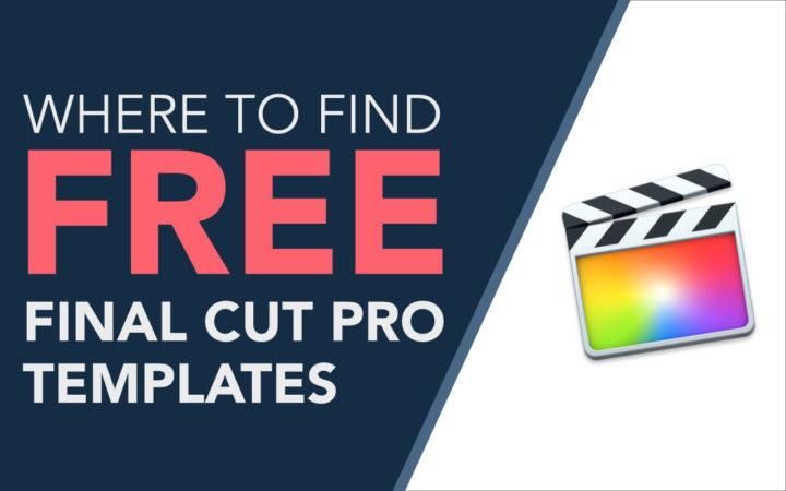 Free Final Cut Pro Templates, Plugins & Effects