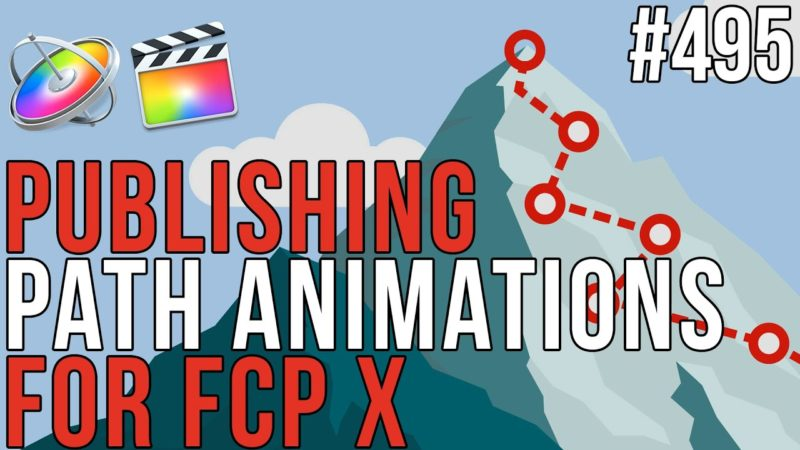 Publishing Path Animations for FCP X